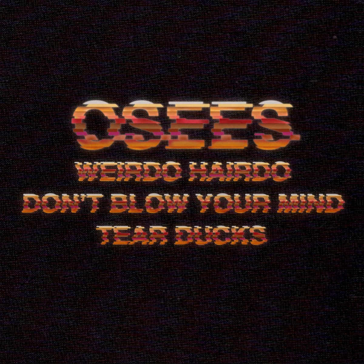 Osees release an end of the year 12″ called 'Weirdo Hairdo'
