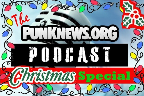 Listen to the BRAND NEW Punknews Podcast Christmas Special!