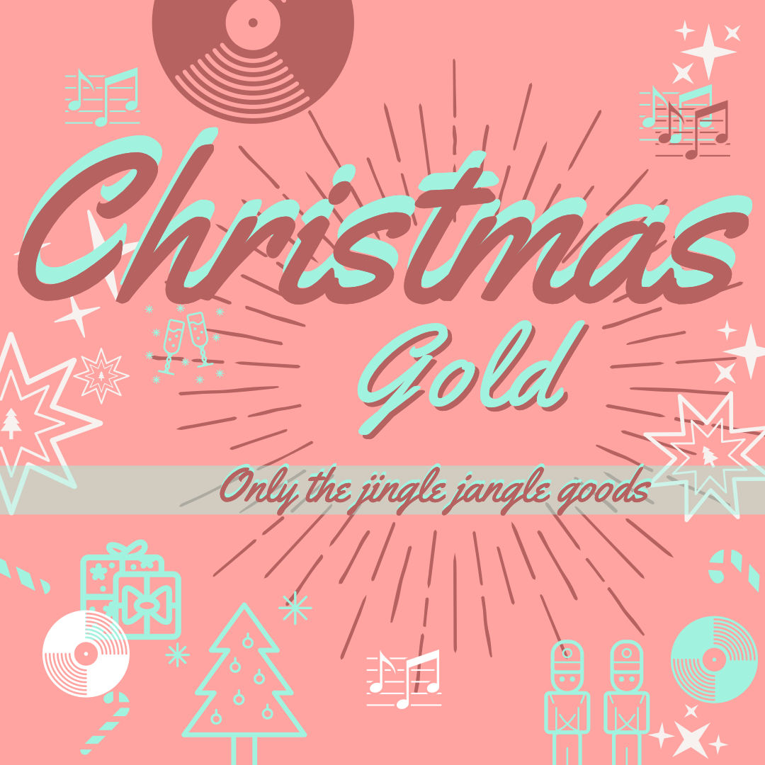 Christmas Gold, 2020 – A mix of cool Christmas music feat. indie, punk and classic jingly jams