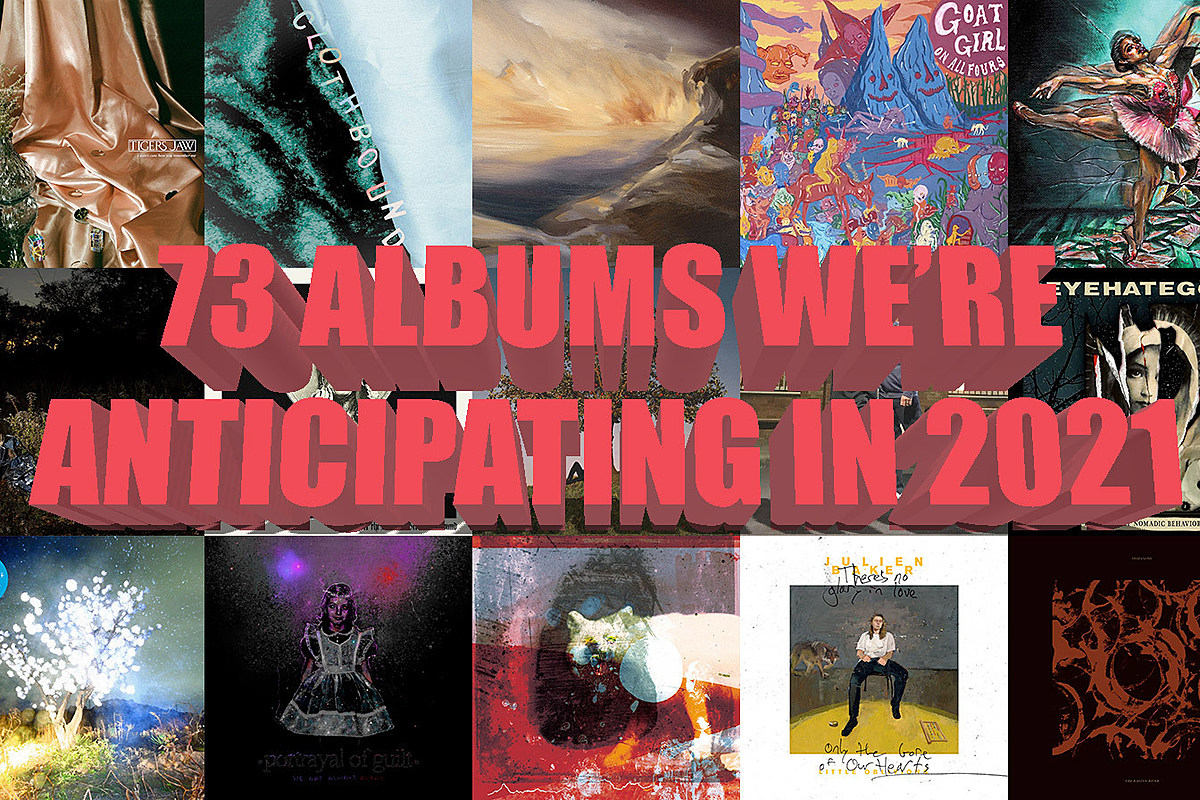 73 albums we're anticipating in 2021