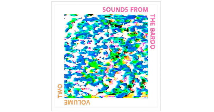 Psychedelic Sangha's 'Sounds From The Bardo, Vol. II' To Feature Scott Metzger, Jeff Hill, Tony Leone [Videos]