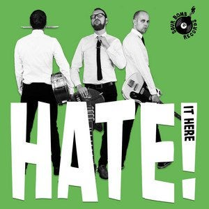 The Heck – Hate It Here