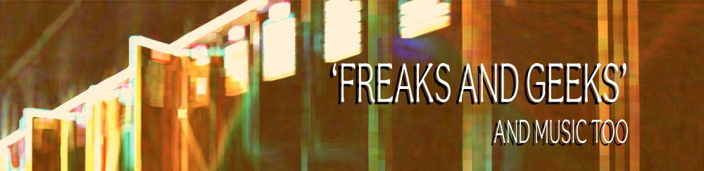 'Freaks and Geeks' and music too // The Observer