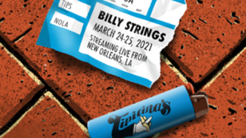 BILLY STRINGS VIRTUAL CONCERTS CONFIRMED MARCH 24-26, BROADCASTING LIVE FROM ICONIC VENUES IN NEW ORLEANS AND AUSTIN | Music