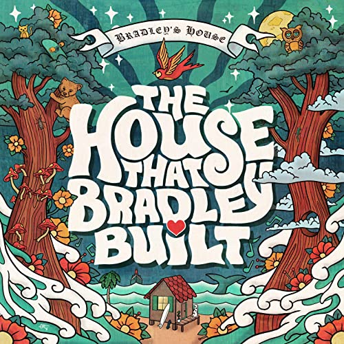 Album Review: Various Artists – The House that Bradley Built
