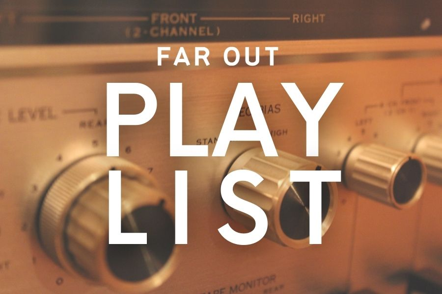 The Far Out Weekly Playlist