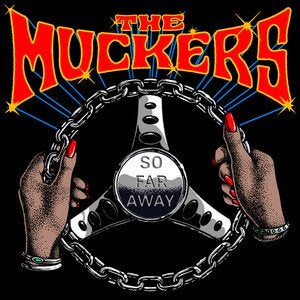 The Muckers – So Far Away (2021)
