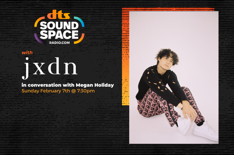 RADIO.COM's DTS Sound Space with jxdn