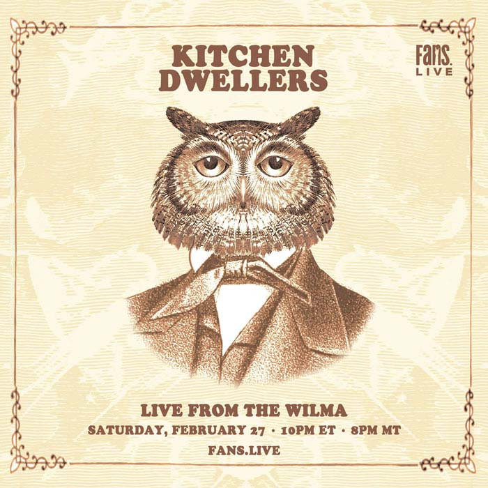 Kitchen Dwellers announce live stream from The Wilma