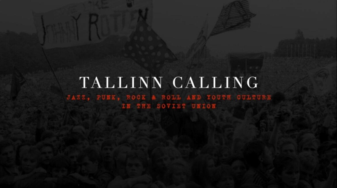 Tallinn Calling: Jazz, Punk, Rock & Roll and Youth Culture in the Soviet Union – The Northern European :: UpNorth – UpNorth
