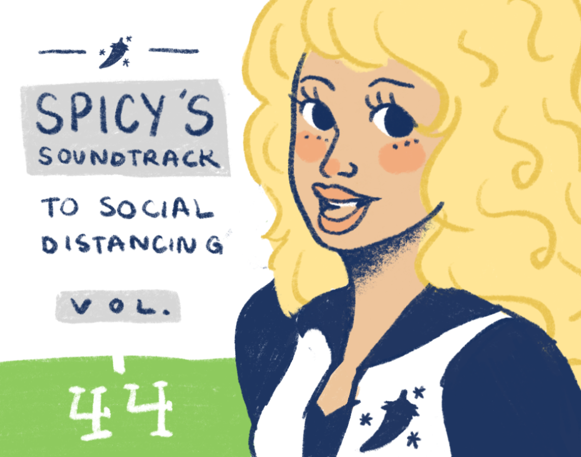 Spicy's Soundtrack To Social Distancing Volume 44.