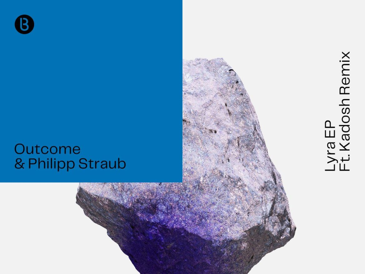 Outcome and Philipp Straub Collaborate on the 'Lyra' EP