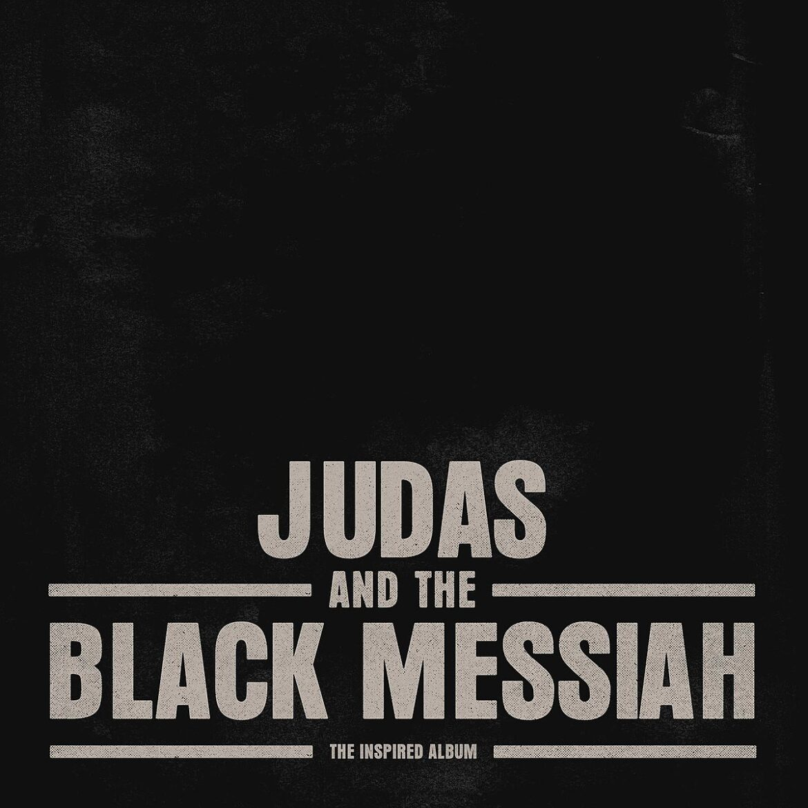 Stream the 'Judas and the Black Messiah' OST ft. Jay-Z/Nipsey Hussle song, Black Thought, Rakim, more