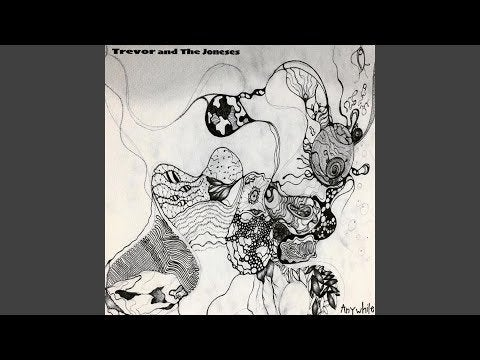 Trevor and The Joneses – Anywhile