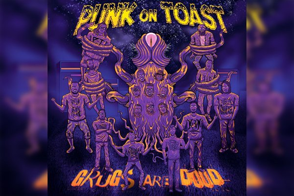 Punk on Toast releases a new live album – 'Grugs are Dood'!