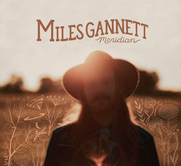 Miles Gannett Melds Tradition And Tones On Solo Debut, Meridian