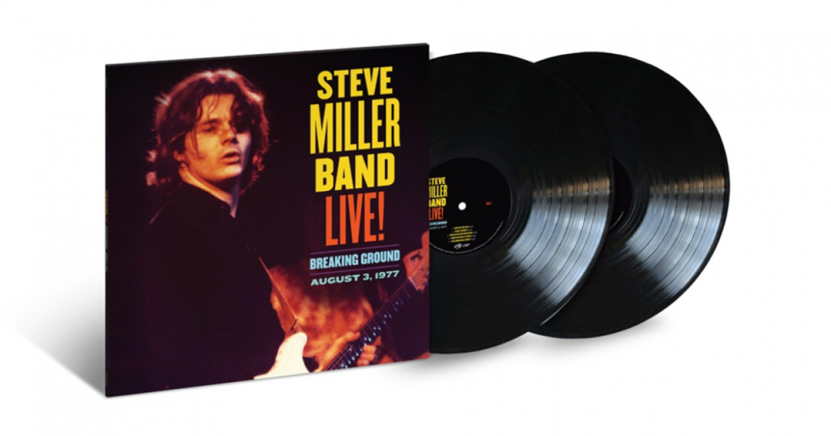 Steve Miller Band Live! Breaking Ground: August 3, 1977 to be released by Universal Music on May 14