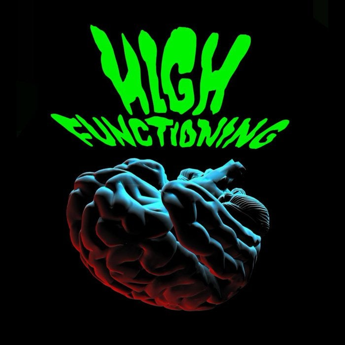 Hey! High Functioning debut release, High Functioning, is out for pre order today. This is a fast and furious record; a juggernaut thundering along the autobahn with the windows down and volume at full whack. Pre-order and get yourselves the lead track today, you guessed it… High Functioning.