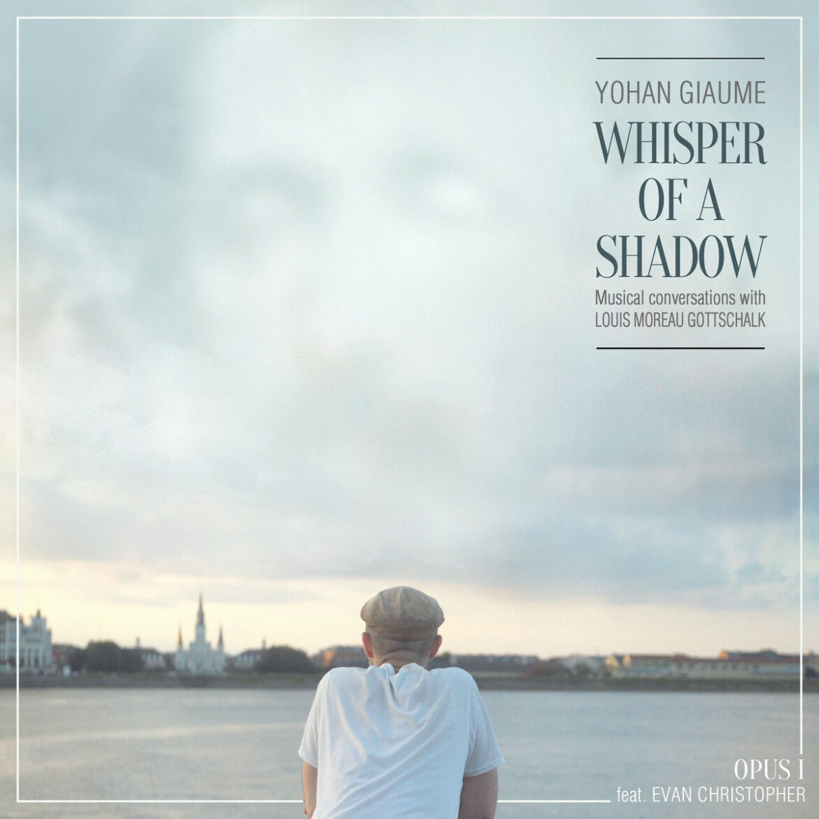 Yohan Giaume, Whisper of a Shadow, Opus 1 (Album Review)