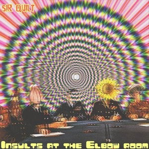 Sir Quilt – Insults at the Elbow Room