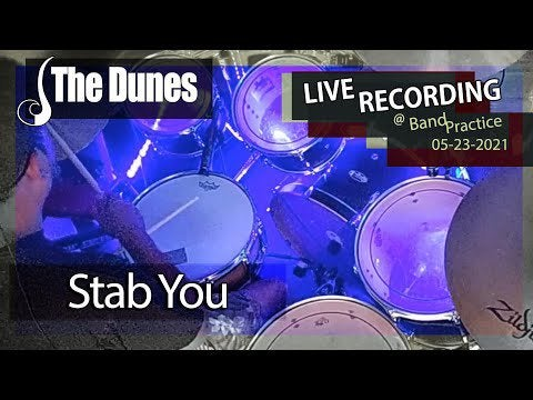 The Dunes – Stab You – Live Recording
