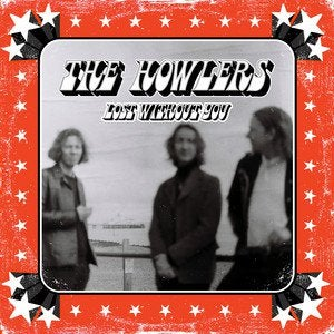 [NEW RELEASE] The Howlers – Lost Without You
