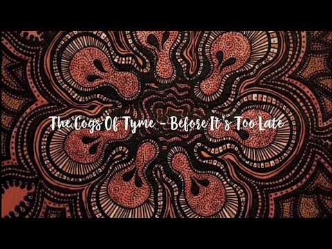The Cogs Of Tyme – Before It's Too Late (1987)