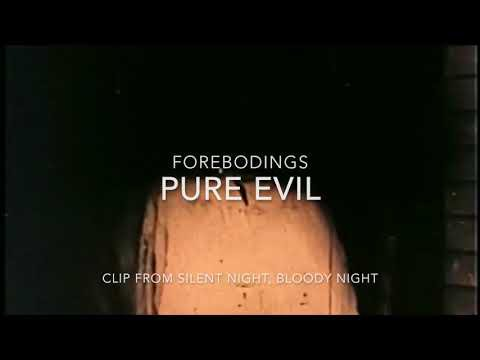 Forebodings – Pure Evil