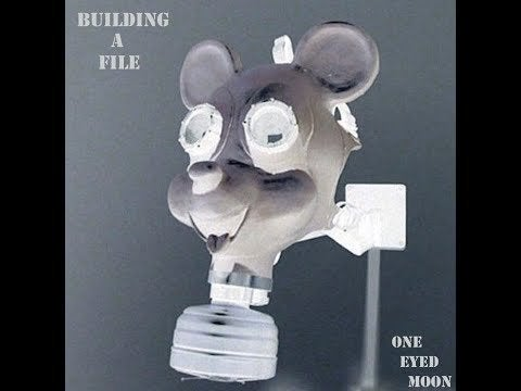 One Eyed Moon – Building a File (2021)
