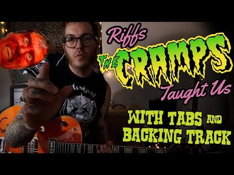 The Cramps – Guitar Lesson – Big Black Witchcraft Rock [WITH TABS & BACKING TRACK]